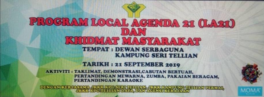 Bersama sertai Program LA21 dan Khidmat Masyarakat di Kampung Seri Tellian 20 hingga 21 September ini