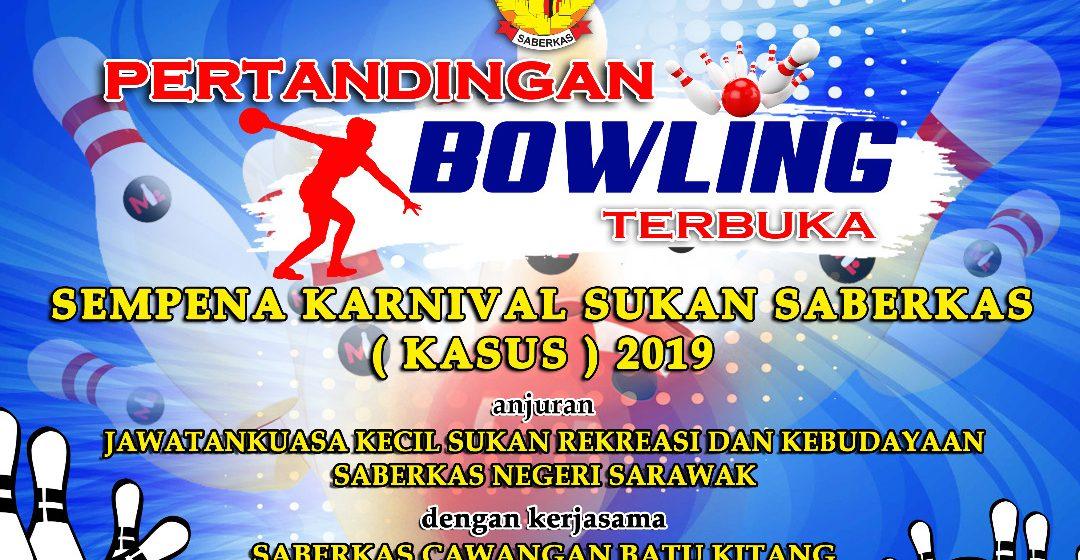 Ayuh sertai Pertandingan Boling Terbuka Saberkas Sarawak