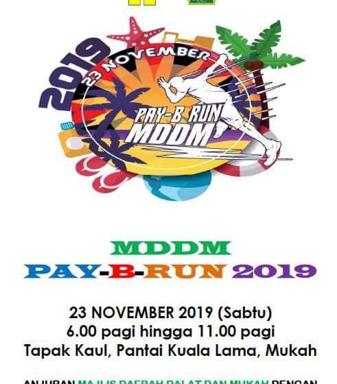 Jom sertai MDDM Pay-B-Run 2019 pada 23 November ini