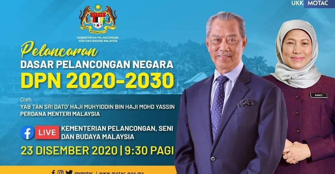 Muhyiddin lancar Dasar Pelancongan Negara 2020-2030 hari ini