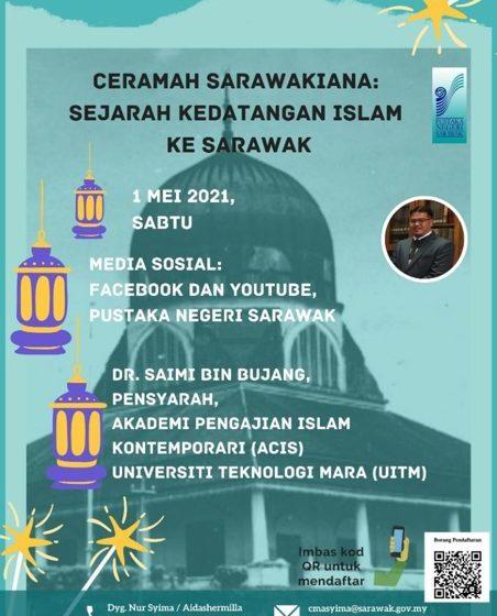Siri ceramah Sarawakiana Pustaka Negeri: Sejarah Kedatangan Islam ke Sarawak